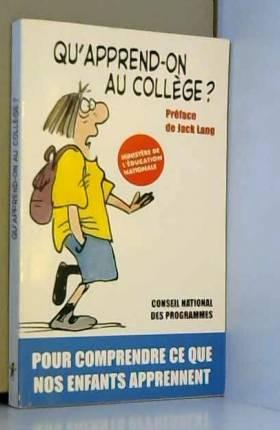 Qu'apprend-on au collège ?...