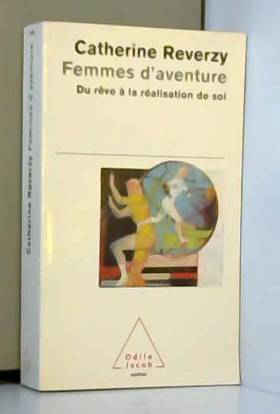 Femmes d'aventure. : Du...