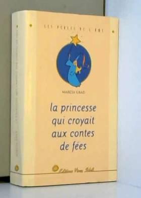 La princesse qui croyait...