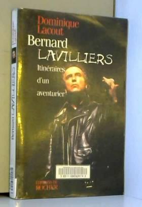 BERNARD LAVILLIERS....