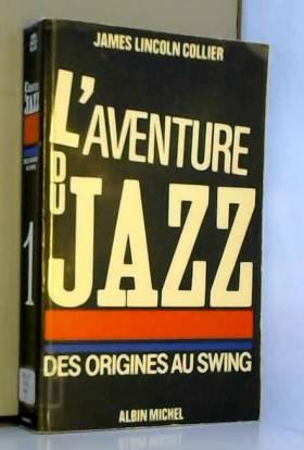 L'Aventure du jazz, tome 1