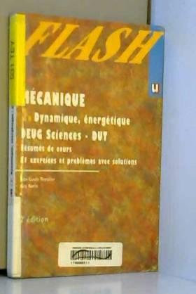 Mécanique 2. : Dynamique,...