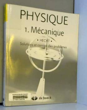 Physique : Tome 1,...