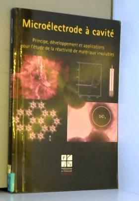 Microélectrode à cavité :...