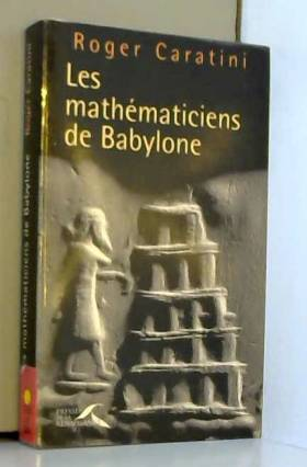 Les Mathématiciens de Babylone