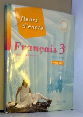Fleurs d'Encre Français 3e...