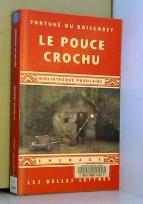 Fortuné Du Boisgobey - Le Pouce crochu