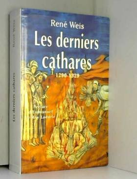 Les Derniers Cathares :...