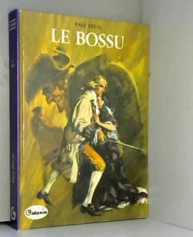 Le Bossu : Texte abrégé (La...