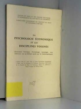 Colloque Université de Strasbourg - La Psychologie économique et les disciplines voisines : économie politique, psychologie......
