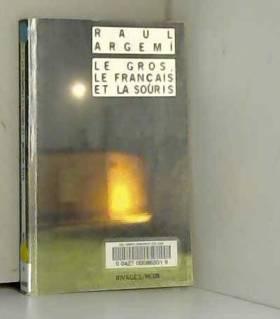 Le Gros, le français et la...