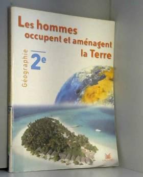 Géographie 2nde Les hommes...