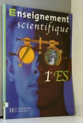 Enseignement scientifique,...