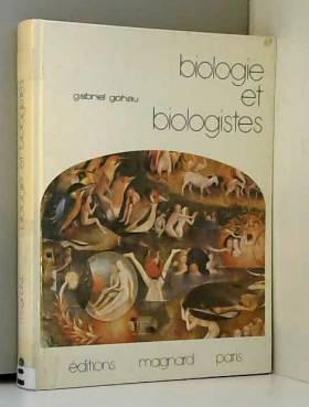 Biologie et biologistes