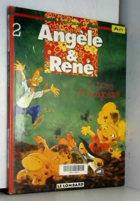Angèle & René, Tome 2 : Le...