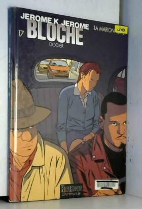 Jérôme K. Jérôme Bloche,...