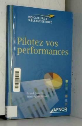 Patrick Jaulent - Pilotez vos performances