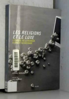 Les Religions et le luxe:...
