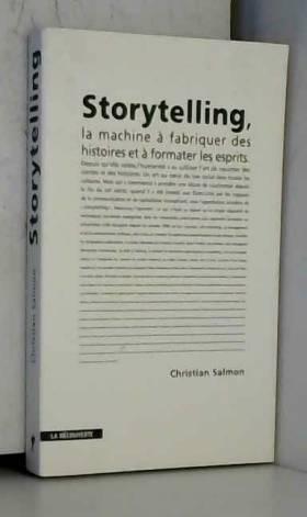 Storytelling : La machine à...