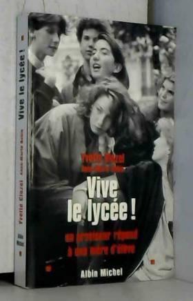 VIVE LE LYCEE ! Un...