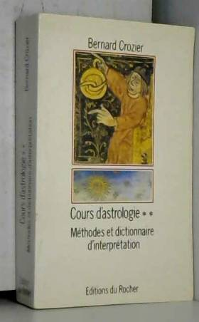Cours d'astrologie, tome 2...