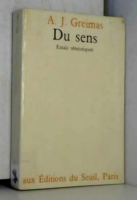 Du Sens II: Essais Semiotiques