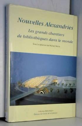Nouvelles Alexandries. Les...