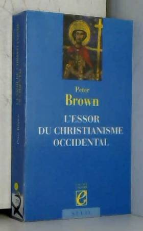 L'Essor du christianisme...