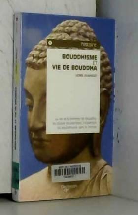 Bouddhisme et vie de Bouddha