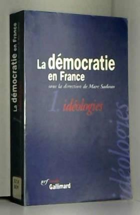 La démocratie française,...