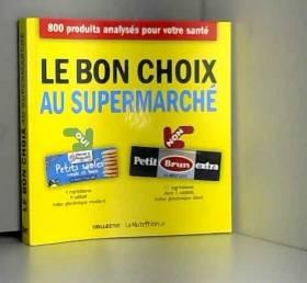 Le Bon Choix au supermarché...