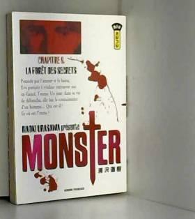 Monster, tome 6 : La Forêt...