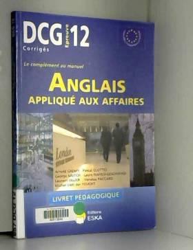 Arnold Grémy - Anglais appliqué aux affaires DCG12 : Livret pédagogique