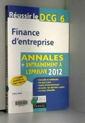 Réussir le DCG 6 - Finance...