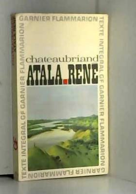 Chateaubriand. Atala. René...
