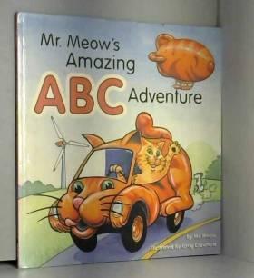 Mr. Meow - Mr. Meow's Amazing ABC Adventure