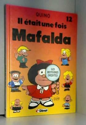 Mafalda, Tome 12 : Il était...