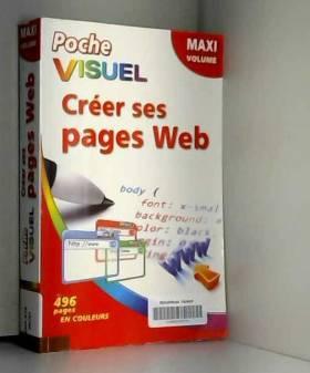 Créer ses pages Web, maxi...
