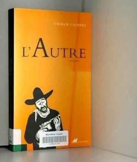 Charlie Galibert - L'Autre