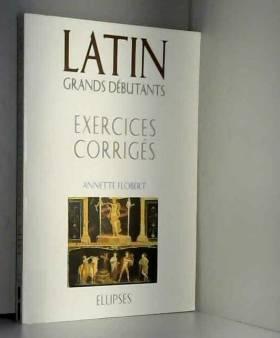 Latin Grands débutants :...