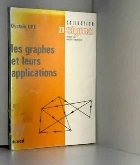 ORE OYSTEIN - Les Graphes et leurs applications