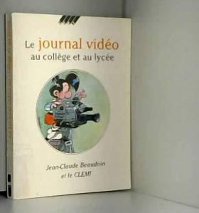 Jean-Claude Beaudoin - Journal vidéo au collège et au lycée 010595