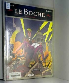 Le boche , tome 6 : Nuit de...
