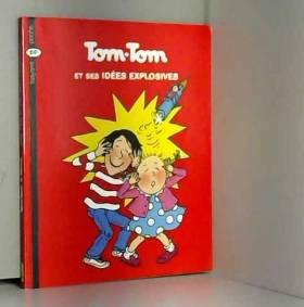 Tom-Tom et Nana, Tome 2 :...