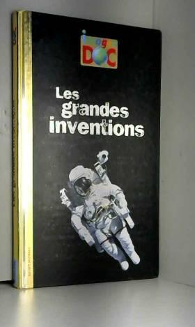 Grandes inventions (les) -...