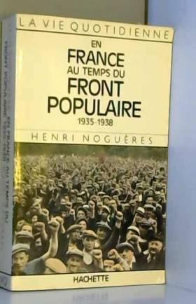 En France au temps du Front...