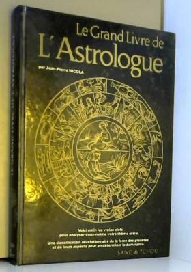 Le Grand Livre de l'astrologue