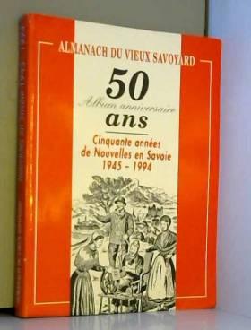 Almanach du vieux savoyard...