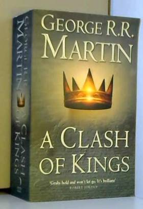 A Clash of Kings : Book 2...
