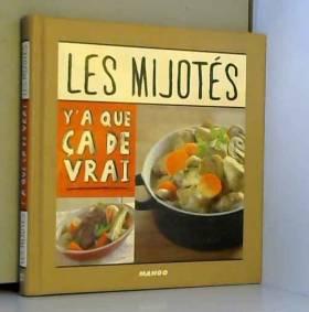 Les mijotés : 50 recettes